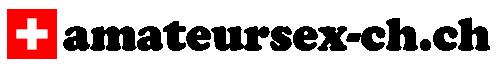 Amateursex Schweiz – Schweizer Frauen ganz privat…